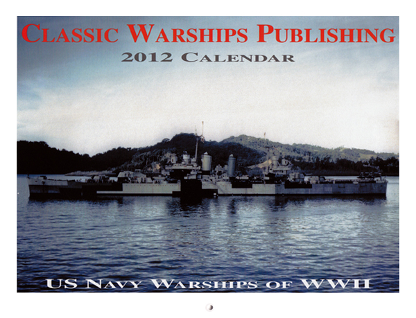 2012 Calendar: US Navy Warships of WWII